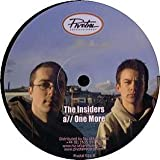 The Insiders / One More