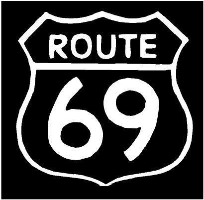 WHITE Vinyl Decal - Route 69 sign road sex fun sticker truck, die cut vinyl decal for windows, cars, trucks, tool boxes, laptops, MacBook - virtually any hard, smooth surface