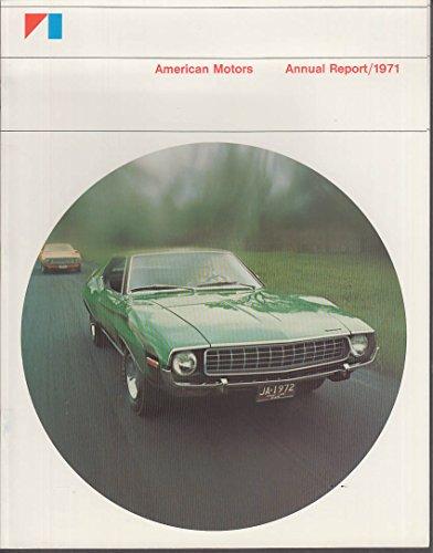 American Motors AMC Annual Report 1971 Ambassador Javelin AMX Matador Hornet +