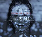 Poem of a Cell 1