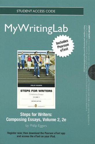 NEW MyWritingLab with Pearson eText -- Standalone Access Card -- for Steps for Writers II: Composing Essays (2nd Edition