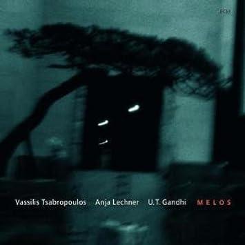 Vassilis Tsabropoulos / Anja Lechner / U.T. Gandhi - 癮 - 时光忽快忽慢,我们边笑边哭!
