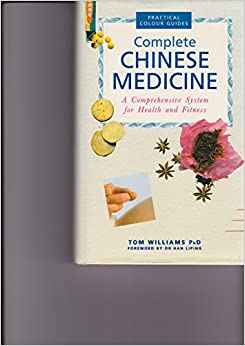 Complete Chinese Medicine: A Comprehensive System for Health and Fitness