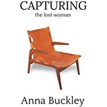 CAPTURING the lost woman