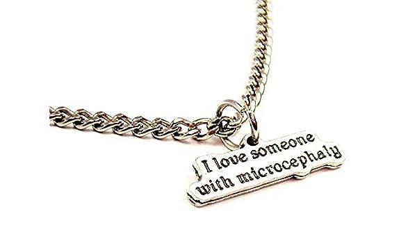 ChubbyChicoCharms I Love Someone With Microcephaly Single Charm 18 Necklace