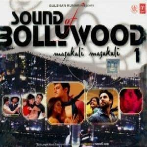 Sound Of Bollywood .. Masakali masakali 1 (Hindi Film Songs Compilation / Bollywood Movies Songs / CD)