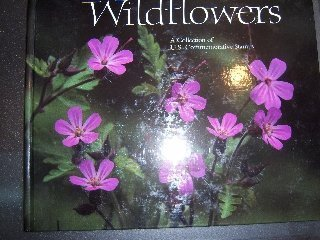 Wildflowers: A Collection of U.S. Commemorative Stamps With Sheet of Stamps