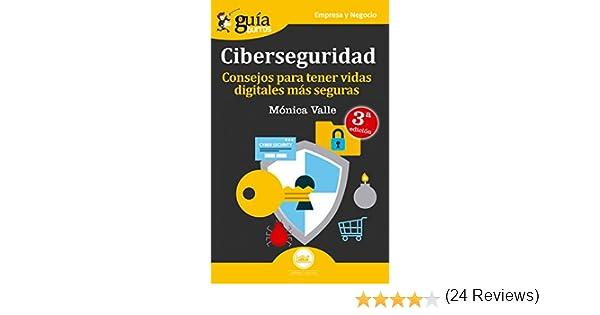 Guíaburros Ciberseguridad: Consejos para tener vidas digitales más ...