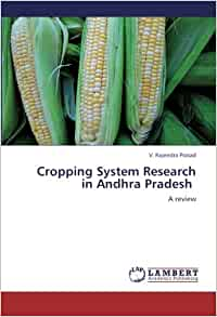 Cropping System Research in Andhra Pradesh: A review: V