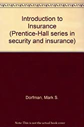 Introduction to Insurance (The Prentice-Hall series in security and insurance)