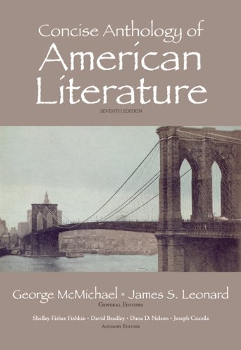 Concise Anthology of American Literature (7th Edition) by Pearson