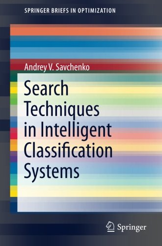 Search Techniques in Intelligent Classification Systems (SpringerBriefs in Optimization)