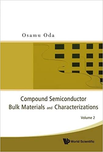Compound Semiconductor Bulk Materials and Characterizations, Volume 2: Pt. 2: Amazon.es: Osamu Oda: Libros en idiomas extranjeros