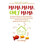 """Mama, Mama, Only Mama: An Irreverent Guide for the Newly Single Parentâ€""""From Divorce and Dating to Cooking and Crafting, All While Raising the Kids and Maintaining Your Own Sanity (Sort Of)"""