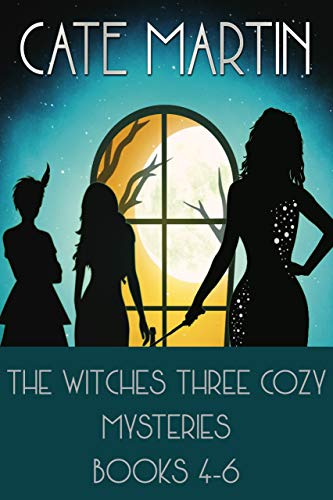 The Witches Three Cozy Mysteries Books 4-6 by [Martin, Cate]