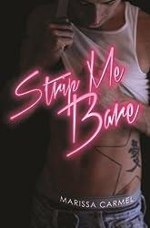 Strip Me Bare: (Strip You #2) (Strip You Series)