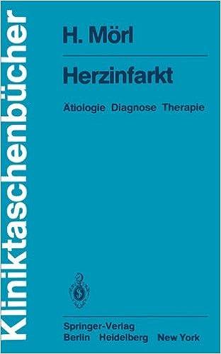 Book Herzinfarkt: Ätiologie Diagnose Therapie (Kliniktaschenbücher)