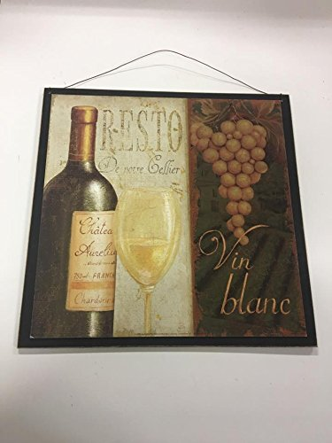 The Little Store Of Home Decor Vin Blanc White Wine and Grapes Wood Kitchen Wall Sign chatea France Chardonnay (Blanc Vin)