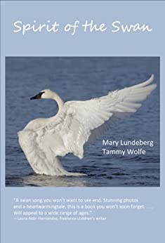Spirit of the Swan (Nature Connections Book 1) by [Lundeberg, Mary , Wolfe, Tammy ]