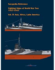 Fighting ships of World War Two 1937 - 1945. Volume IX. Asia, Africa, Latin America.
