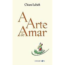 A arte de amar (Portuguese Edition)