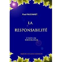 La responsabilité. Etude de sociologie. (French Edition)