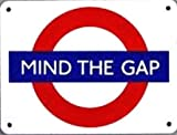 Mind The Gap London Underground Roundel small enamel sign (ba)