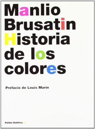 Descargar Libro Historia De Los Colores ) Manlio Brusatin
