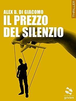 Il prezzo del silenzio pesci rossi italian edition for Pesci rossi prezzo
