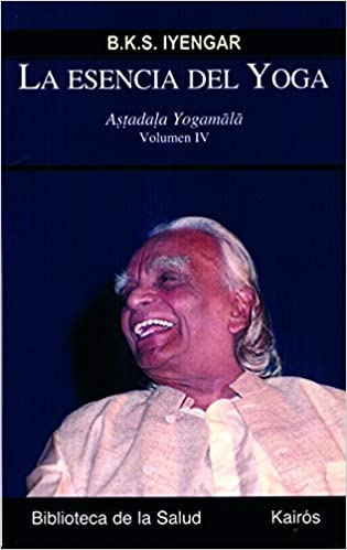 La esencia del yoga IV: Astadala Yogamala Volumen IV ...