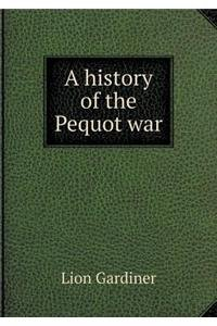 A history of the Pequot war pdf