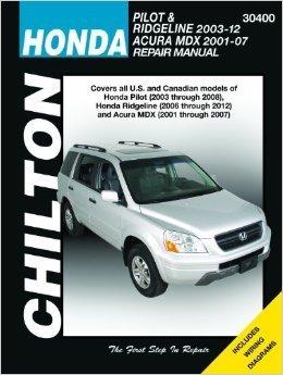 Chilton Automotive Repair Manual for Honda Pilot/MDX 2001-'08 (30400)