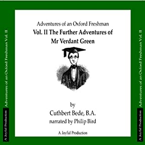 The Adventures of Mr Verdant Green, Volume II Audiobook