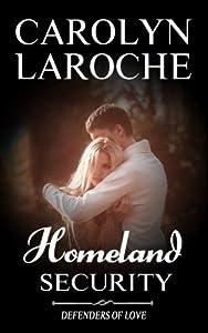 Homeland Security (Defender's of Love) (Volume 2)