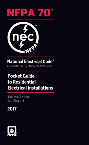 National Electrical Code 2017 Pocket Guide for Residential Electrical Installations (National Electrical Code Pocket Guide Residential)