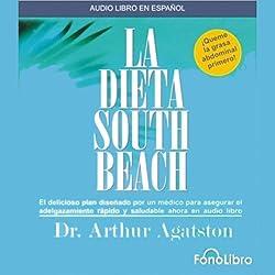 La Dieta South Beach [The South Beach Diet]