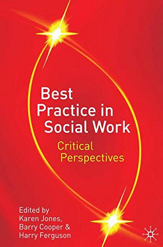 Best Practice in Social Work: Critical Perspectives