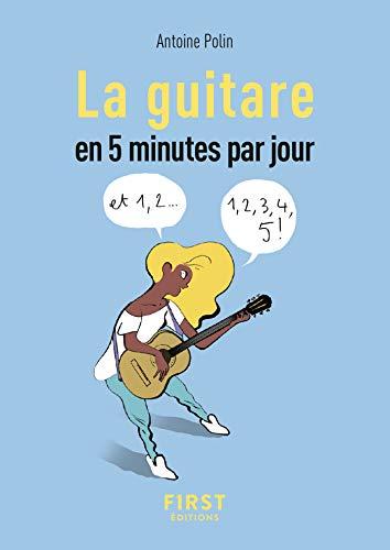 Petit Livre De La Guitare En 5 Minutes Par Jour French
