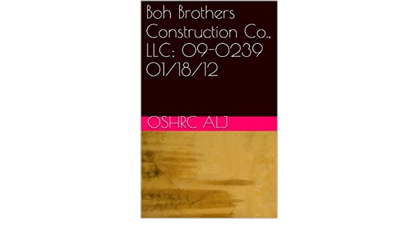 Boh Brothers Construction Co., LLC; 09-0239  01/18/12