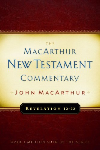 Revelation 12-22 (MacArthur New Testament Commentary) pdf