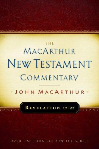 Revelation 12-22 (MacArthur New Testament Commentary) PDF