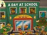 A Day at School, Charles E. Reasoner, 1934650560