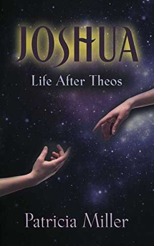 Joshua: Life After Theos