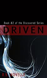 Driven (Discovered Series Book 2)