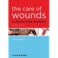 The Care of Wounds: A Guide for Nurses
