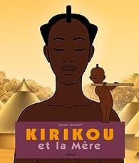 Kirikou et la mère par Michel Ocelot