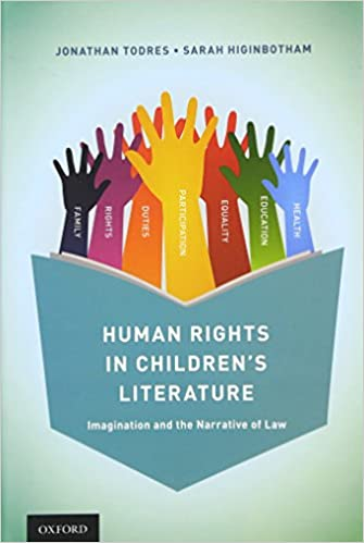 Book Human Rights in Children's Literature: Imagination and the Narrative of Law
