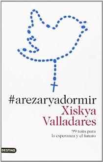 #arezaryadormir par Valladares
