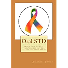 Oral STD: What your medical doctor may not be telling you about herpes
