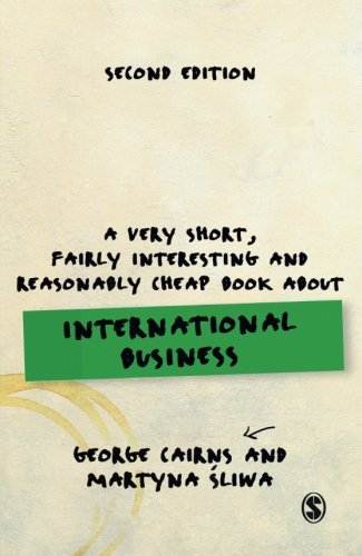 A Very Short, Fairly Interesting and Reasonably Cheap Book about International Business (Very Short, Fairly Interesting